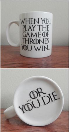 Game of Thrones mug from Bookworm Basics on Etsy!  https://www.etsy.com/listing/247517847/game-of-thrones-mug-you-win-or-you-die?ref=shop_home_active_1