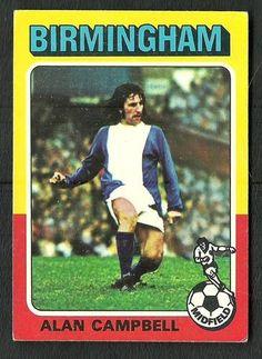Birmingham City - ALAN CAMPBELL - # 85 - Topps Footballers 1975