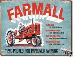 TIME-PROVED FOR IMPROVED FARMING METAL SIGN DESPERATE IND ADULT FARMALL