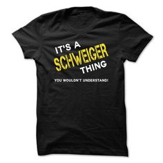 I Love IT IS A SCHWEIGER THING. T shirts