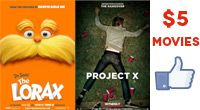 See The Lorax or Project X at Celebration Cinema on Wednesday, 3/28 for 5 dollars! Print the coupon on their Facebook page.