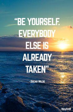 """""""Be yourself. Everybody else is already taken.' - Oscar Wilde http://giraffesocialmedia.co.uk"""