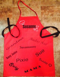 Apron made and personalized with nicknames for Mama Sue!