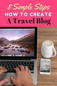 8 Easy Steps How to Set Up a Travel Blog