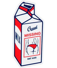 """Slap some fun style to any smooth surface with a peel and stick adhesive backing to show off the """"Casual Missing Dat Ass"""" milk carton graphic. Dope Cartoons, Dope Cartoon Art, Arte Do Hip Hop, Stoner Art, Skate Art, Flash Art, Dope Art, Cool Stickers, Art Sketches"""