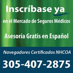 Reciba asesoría gratuita y en español en el condado de Miami-Dade, FL: 305-407-2875 #Asegurate