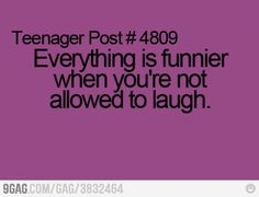 Again.. not a teenager any longer, but this happens to me ALL the time. I'm just a little giggle box
