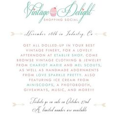 Tickets are on sale NOW and just $6!! See more details and get your tickets here: http://www.eventbrite.com/e/vintage-delight-a-shopping-social-tickets-13917546757  Vintage Shopping Social-Vintage Clothing, Jewelry, Floral Crowns, Bridal Pieces and MORE!!