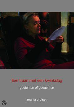 Een Traan Met Een Kwinkslag - Manja Croiset / Amersfoortse schrijfster $12.50 (euro's) Ook te koop bij Bibliotheken Eemland.
