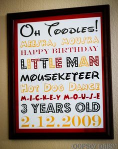 Mickey Mouse Birthday Party.  This mom's blog has tons of party ideas (decor, cake, games, etc) as well as links to the fonts to make the pictured subway art.  The fonts used in this photo are Waltograph, Mickey, Engravers MT, Budmo Jiggler, Minnie.