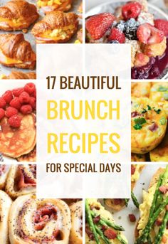 17 Beautiful Brunch Recipes for Special Days