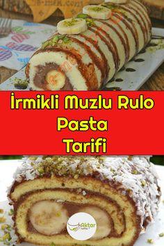 Değişik bir pasta tarifi yapmak istiyorsanız muzlu rulo pastamızı mutlaka deneyin. #muzlurulopasta #irmiklimuzlurulopasta #muzlurulopastatarifi