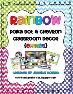 Rainbow Polka Dot & Chevron Classroom Decor {EXTRAS} Chevron Classroom Decor, Classroom Decor Themes, Classroom Organisation, Teacher Organization, School Decorations, Classroom Setup, Classroom Design, Future Classroom, School Classroom