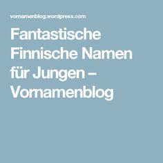 Fantastische Finnische Namen für Jungen – Vornamenblog