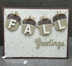 handmade card: Acorny Thank you ... luv how she used big acorn die cuts with die cut letters to spell out FALL ...