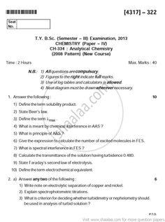 Chemistry - Analytical Chemistry 2008 Pattern - 2013 April - Science [common] TYBSc - Semester 3 - University Exam - University of Pune -   ...