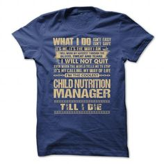 Awesome Shirt For Child Nutrition Manager T Shirts, Hoodies. Check price ==► https://www.sunfrog.com/LifeStyle/Awesome-Shirt-For-Child-Nutrition-Manager-9357-RoyalBlue-Guys.html?41382