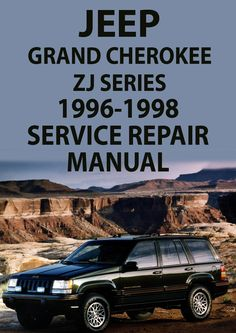 Jeep grand cherokee zj 9 jeep zj pinte jeep grand cherokee zj series 1996 1998 workshop manual publicscrutiny Gallery