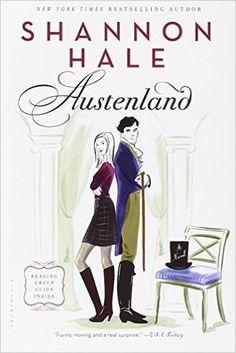 Austenland: A Novel: Shannon Hale: 9781596912861: Amazon.com: Books