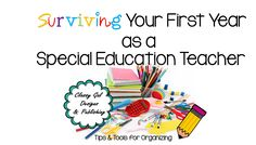 4 Tips to help you get started!  Classy Gal Designs and Publishing: Surviving Your First Year as a Special Education Teacher