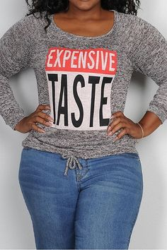 PLUS SIZE EXPENSIVE TASTE LONG SLEEVE GRAPHIC PRINTED TOP