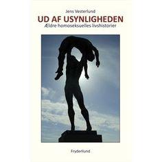 """""""UD AF USYNLIGHEDEN"""" - BY JENS VESTERLUND *****"""