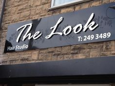 The Look hair studio signage Sheffield