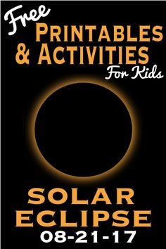 Free Solar Eclipse Printables and Activities For Kids