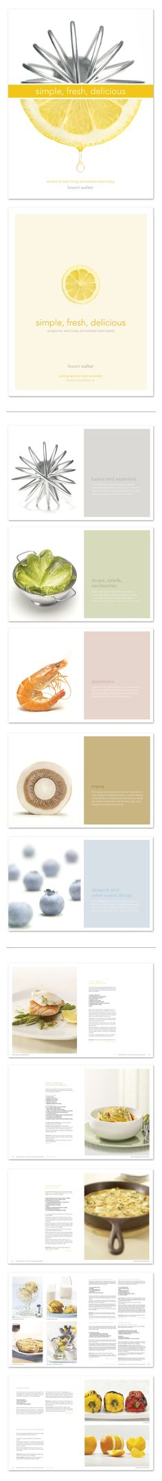 Fabulous Food Creations Simple, Fresh, Delicious Recipe Book Kelly Nyvoll  Full recipe book layout with the theme simple, fresh, delicious.