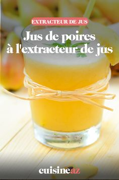 Le jus de poires à l'extracteur de jus est une idée de boisson parfaite pour vos brunchs par exemple. #recette#cuisine#poire#jus#fruit #boisson #extracteurdejus #robot Jus Fruit, Brunch, Robot, Cooking Recipes, Juice Extractor, Pears, Drinks, Robots