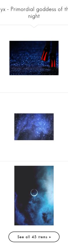 """""""Nyx - Primordial goddess of the night"""" by hannasmithlove25 ❤ liked on Polyvore featuring pictures, shoes, backgrounds, pics, photos, blue, images, dresses, filler and scenery"""