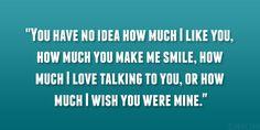 were mine 30 Mushy Cute Crush Quotes