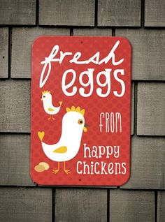 Fesh Eggs From Happy Chickens Coop Sign