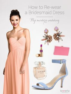Learn How To Re-Wear That Bridesmaid Dress Hanging In Your Closet