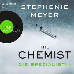 The Chemist - Die Spezialistin by Stephenie Meyer
