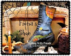 Painting With Friends E Pattern - Fiona's Shoe - Painted by Terrye French Halloween Painting, Vintage Halloween, Halloween Crafts, Halloween Decorations, Halloween Canvas, Halloween Moon, Halloween Village, Halloween 2019, Halloween Outfits