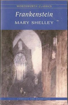 Frankenstein: Or, the Modern Prometheus - Mary Shelly.  No.171