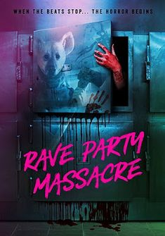 DeadThirsty / Rave Party Massacre - Horror Movie: Synopsis: On the eve of its demotion, evil walks… Best Horror Movies List, Horror Movies Funny, Netflix Horror, Horror Films, Scary Movies, Horror Movie Posters, Movie Poster Art, Film Distribution, Movie Covers