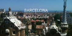 Barcelona Family Guide