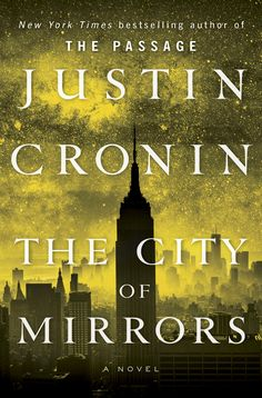 Pin for Later: 15 Books We Can't Wait to Read in 2016 The City of Mirrors Justin Cronin's vampire trilogy concludes with The City of Mirrors (preceded by The Passage and The Twelve. I Love Books, Good Books, Books To Read, Big Books, City Of Mirrors, Books 2016, 2017 Books, Book Reader, Livros
