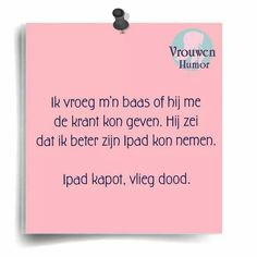 (Woman Humor) I asked my boss if he could give me the newspaper . He said I could better use his I-pad . I-pad broken ! Funny Qoutes, Funny Texts, Super Funny, Really Funny, Business Card Maker, Dutch Words, Business And Economics, Dutch Quotes, Powerful Words