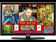 The Art of Manuel Gomez Roman