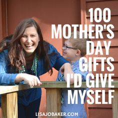 100 Mother's Day Gifts I Would Actually Give Myself via lisajobaker.com