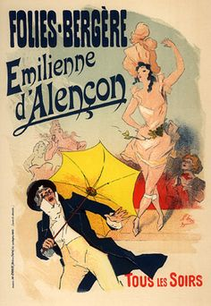 Reproduction of a poster advertising 'Emile d'Alencon', every evening at the Folies Bergeres, 1893 ( - Jules Cheret Poster A3, Kunst Poster, Retro Poster, Vintage French Posters, French Vintage, Belle Epoque, Frames On Wall, Framed Wall Art, Framed Prints