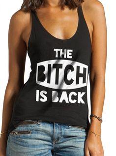 "Women's ""The Bitch Is Back"" Vintage Racerback Tank by Fifty5 Clothing (Black) #InkedShop #tanktop #tank #top #racerback #style #fashion #womenswear #womensclothing"