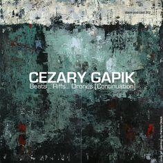 Stasis Pod-Cast #202: Beats... Riffs... Drones [Continuation] mix by Cezary Gapik