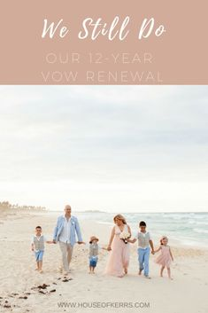 Vow Renewal | 12 Yea