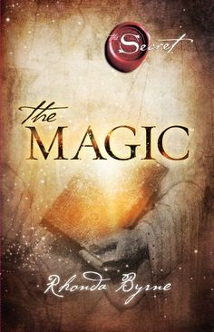 The Magic (The Secret).  I'm reading this now.  Homework every single day with this one.