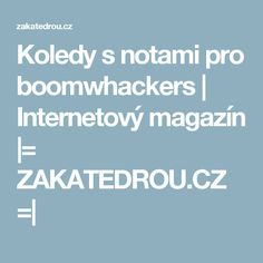 Koledy s notami pro boomwhackers | Internetový magazín |= ZAKATEDROU.CZ =|