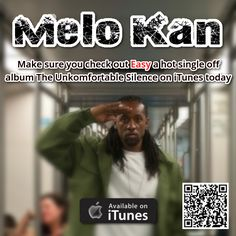 Don't miss out on the blazing hot single Easy by Melo Kan off his album the uncomfortable silence. This versatile hip hop Phenom is no newbie to the game as he has won Independent Music Award Peoples Choice for album of the year as well as has a track with Kendrick Lamar. Make sure you check out the single Easy and artist Melo Kan on iTunes today https://itunes.apple.com/us/album/the-unkomfortable-silence/id388804284    #MeloKan #iTunes #Easy